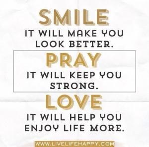 smile - pray - love