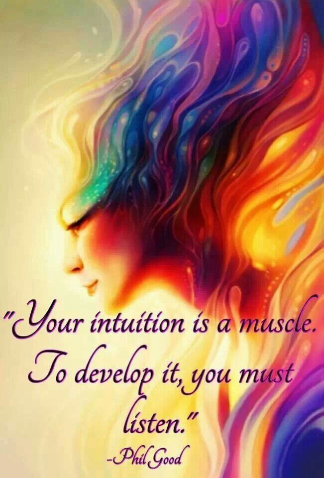 your intuition is a muscle