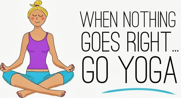 when nothing goes right go yoga