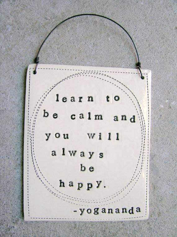 Learn to be calm